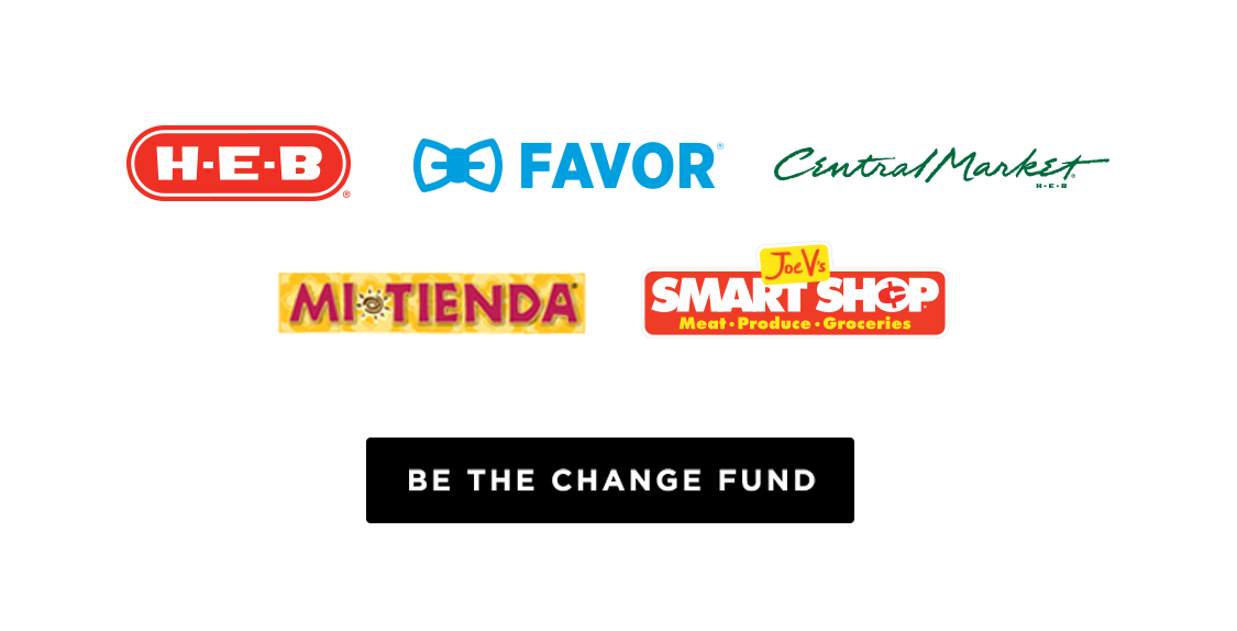Support H-E-B's Be The Change Fund to address racial inequality and injustice in the Black community.